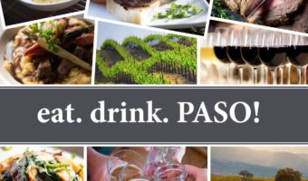 eat. drink. PASO! A Paso Robles Recipe Book